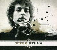 Bob Dylan - Pure Dylan