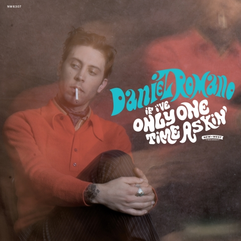 Daniel Romano - If You've Only One Time Askin'