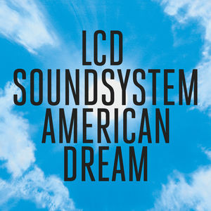 LCD_Soundsystem_-_American_Dream_cover_art