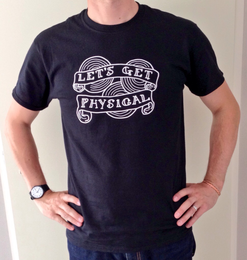 Let's Get Physical Tee shirt