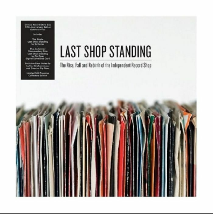 98caaea942105e Last Shop Standing – The Rise, Fall and Rebirth of the Independent Record  Shop